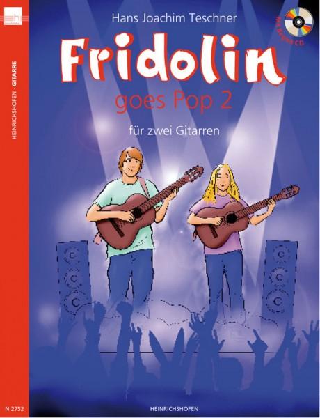 Fridolin goes Pop 2 (mit CD)