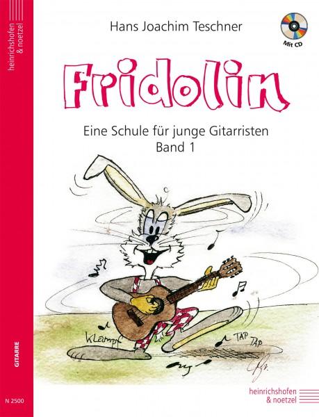 Fridolin: Eine Schule für junge Gitarristen. Band 1 mit CD